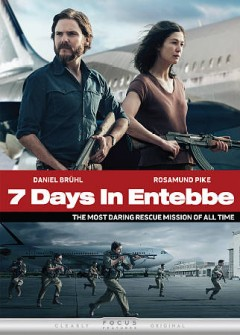 7 days in Entebbe /  producers, Tim Bevan [and four others] ; writer, Gregory Burke ; director, Jose Padilha.