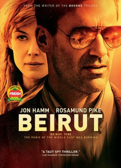 Beirut /  Bleecker Street presents a Radar Pictures production ; produced by Mike Weber [and three others] ; written by Tony Gilroy ; directed by Brad Anderson.