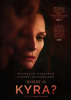 Where is Kyra? /  Great Point Media presents a Killer Films Production ; produced by Christine Vachon, David Hindjosa, Rhea Scott ; screenplay by Darci Picoult ; directed by Andrew Dosunmu.