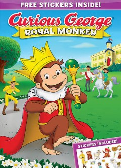 Curious George : royal monkey / directed by Doug Murphy. - directed by Doug Murphy.