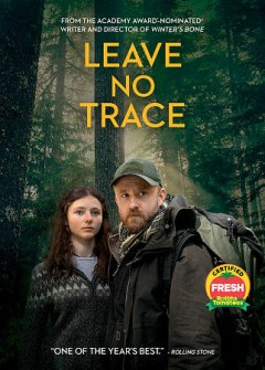Leave no trace /  Bleecker Street, Bron Creative and Topic present ; produced by Anne Harrison, Linda Reisman, Anne Rosellini ; screenplay by Debra Granik & Anne Rosellini ; directed by Debra Granik. - Bleecker Street, Bron Creative and Topic present ; produced by Anne Harrison, Linda Reisman, Anne Rosellini ; screenplay by Debra Granik & Anne Rosellini ; directed by Debra Granik.