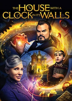 The house with a clock in its walls /  director, Eli Roth. - director, Eli Roth.