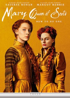 Mary queen of Scots /  screenplay by Beau Willimon ; director, Josie Rourke. - screenplay by Beau Willimon ; director, Josie Rourke.