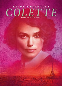 Colette /  a film by Wash Westmoreland ; Bleecker Street and 30 West present ; Bold Films and BFI present ; a Killer Films and Number 9 Films production ; produced by Elizabeth Karlsen, Stephen Woolley, Pamela Koffler, Christine Vachon, Michel Litvak, Gary Michael Walters ; story by Richard Glatzer ; screenplay by Richard Glatzer & Wash Westmoreland & Rebecca Lenkiewicz ; directed by Wash Westmoreland.