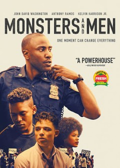 Monsters and men /  [written and directed by Reinaldo Marcus Green]. - [written and directed by Reinaldo Marcus Green].