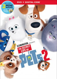 The secret life of pets 2 /  director, Chris Renaud. - director, Chris Renaud.