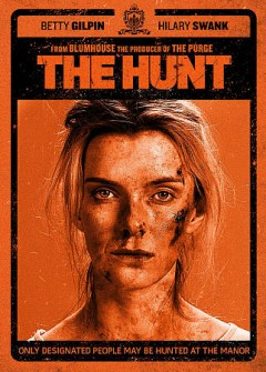 The hunt /  Universal Pictures presents ; directed by Craig Zobel ; written by Nick Cuse & Damon Lindelof ; produced by Jason Blum, Damon Lindelof ; a Blumhouse production.