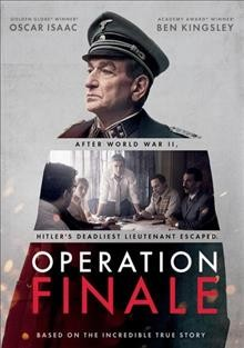 Operation Finale /  Metro Goldwyn Mayer Pictures presents ; an Automatik production ; produced by Brian Kavanaugh-Jones, Fred Berger, Oscar Isaac, Jason Spire ; written by Matthew Orton ; directed by Chris Weitz.