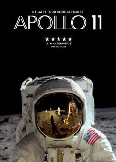 Apollo 11 /  Neon and CNN Films present a Statement Pictures production ;  directed and edited by Todd Douglas Miller. - Neon and CNN Films present a Statement Pictures production ;  directed and edited by Todd Douglas Miller.