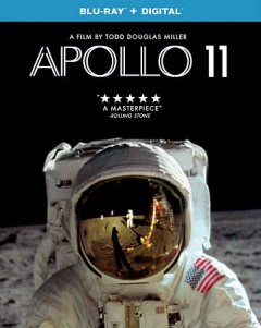 Apollo 11 /  Neon and CNN Films present a Statement Pictures production ;  directed and edited by Todd Douglas Miller.