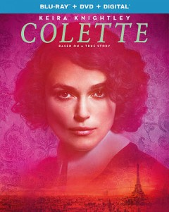 Colette /  a film by Wash Westmoreland ; Bleecker Street and 30West present ; Bold Films and BFI present ; a Killer Films and Number 9 Fims production ; produced by Elizabeth Karlsen, Stephen Woolley, Pamela Koffler, Christine Vachon, Michel Litvak, Gary Michael Walters ; screenplay by Richard Glatzer & Wash Westmoreland & Rebecca Lenkiewicz ; directed by Wash Westmoreland.