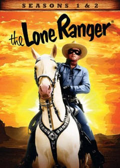 The Lone Ranger : season 1 [8-disc set].