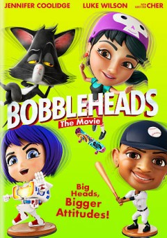 Bobbleheads : the movie / directed by Kirk Wise.