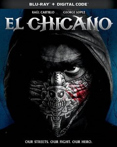 El chicano /  Briarcliff Entertainment presents ; produced by Joe Carnahan ; written by Joe Carnahan, Ben Hernandez Bray ; directed by Ben Hernandez Bray. - Briarcliff Entertainment presents ; produced by Joe Carnahan ; written by Joe Carnahan, Ben Hernandez Bray ; directed by Ben Hernandez Bray.