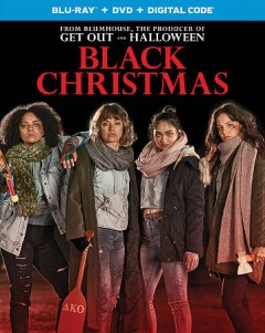 Black Christmas /  directed by Sophia Takal. - directed by Sophia Takal.