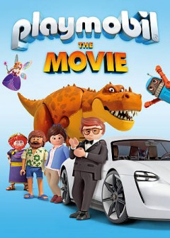 Playmobil : the movie / director, Lino DiSalvo.