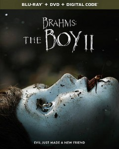 Brahms : the boy II / written by Stacey Menear ; directed by William Brent Bell. - written by Stacey Menear ; directed by William Brent Bell.