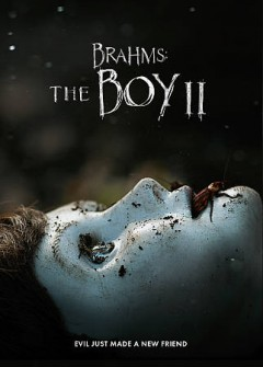 Brahms : the boy II / written by Stacey Menear ; directed by William Brent Bell.