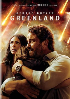 Greenland /  a written by Chris Sparling ; Ric Roman Waugh film.