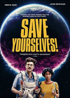 Save yourselves /  Bleecker Street presents ; a Keshet Studios production ; in association with Seymour Kash Productions, Washington Square Films, Last Rodeo Studios ; produced by Kara Durrett, Mandy Tagger Brockey, Adi Ezroni ; written and directed by Alex H. Fischer & Eleanor Wilson.