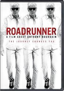 Roadrunner : a film about Anthony Bourdain / Focus Features presents ; a CNN Films and HBO Max production ; a Tremolo production ; in association with Zero Point Zero ; produced by Caitrin Rogers, Morgan Neville ; directed by Morgan Neville . - Focus Features presents ; a CNN Films and HBO Max production ; a Tremolo production ; in association with Zero Point Zero ; produced by Caitrin Rogers, Morgan Neville ; directed by Morgan Neville .