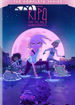 Kipo and the Age of Wonderbeasts Complete Series.