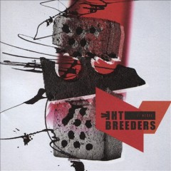 All nerve /  The Breeders. - The Breeders.