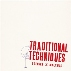 Traditional Techniques /  Stephen Malkmus.