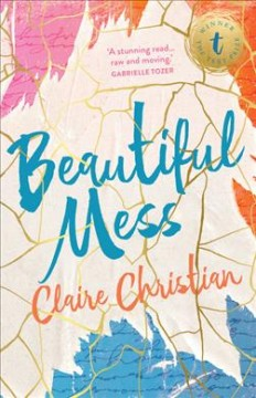 Beautiful Mess /  by Claire Christian. - by Claire Christian.