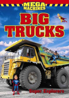 Big trucks /  Super Heroes. - Super Heroes.