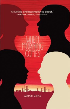 When morning comes /  Arushi Raina. - Arushi Raina.
