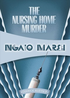 The Nursing Home Murders.