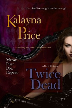 Twice dead /  by Kalayna Price.