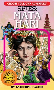 Spies : Mata Hari / Katherine Factor ; illustrated by Chloe Niclas.