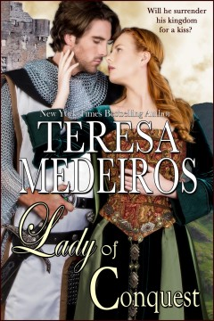 Lady of conquest /  Teresa Medeiros.