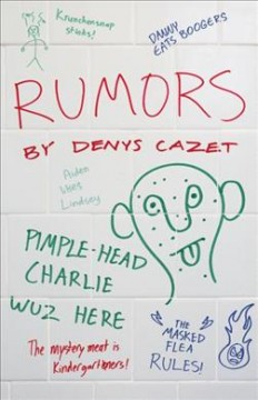 Rumors /  by Denys Cazet. - by Denys Cazet.
