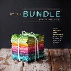 By the bundle /  by Emma Jean Jansen.