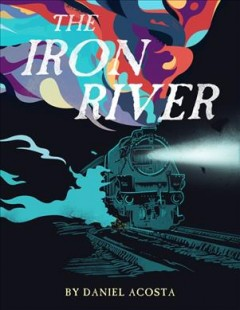 Iron river /  by Daniel Acosta.