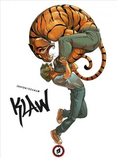 Klaw. the first cycle / written by Ozanam ; illustrated by Joël Jurion ; colored by Yoann Guillé ; translated by Mike Kennedy.
