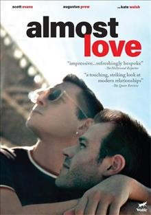 Almost love /  director, Mike Doyle. - director, Mike Doyle.