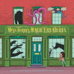Miss Turie's magic creatures /  written by Joy Keller ; illustrated by Richard Watson.