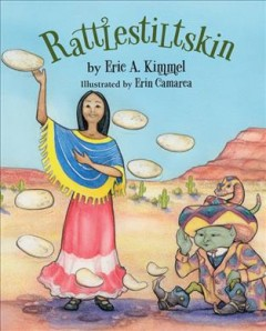 Rattlestiltskin /  by Eric A. Kimmel ; illustrated by Erin Camarca. - by Eric A. Kimmel ; illustrated by Erin Camarca.