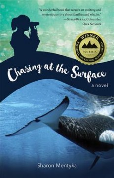 Chasing at the surface : a novel / by Sharon Mentyka. - by Sharon Mentyka.