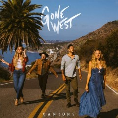 Canyons /  Gone West. - Gone West.
