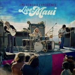 Live in Maui /  The Jimi Hendrix Experience.
