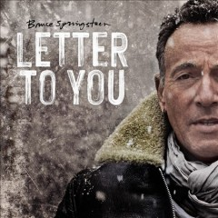 Letter to you / Bruce Springsteen - Bruce Springsteen