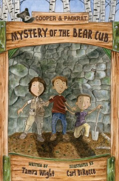 Mystery of the bear cub /  by Tamra Wight ; illustrations by Carl DiRocco. - by Tamra Wight ; illustrations by Carl DiRocco.