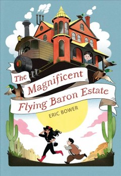The Magnificent Flying Baron Estate