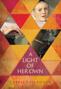A light of her own /  by Carrie Callaghan.