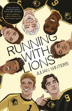 Running with lions /  Julian Winters.